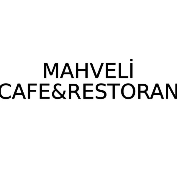 MAHVELİ CAFE&RESTAURANT