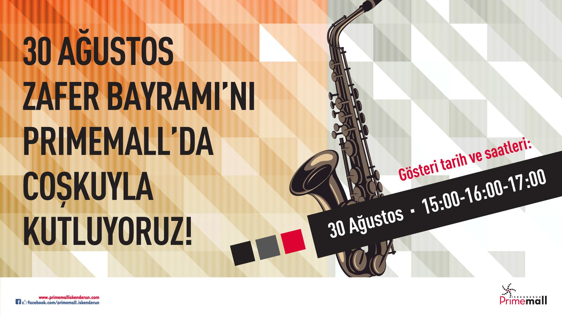 30 Ağustos Zafer Bayramı'nı Primemall'da Coşkuyla Kutluyoruz!