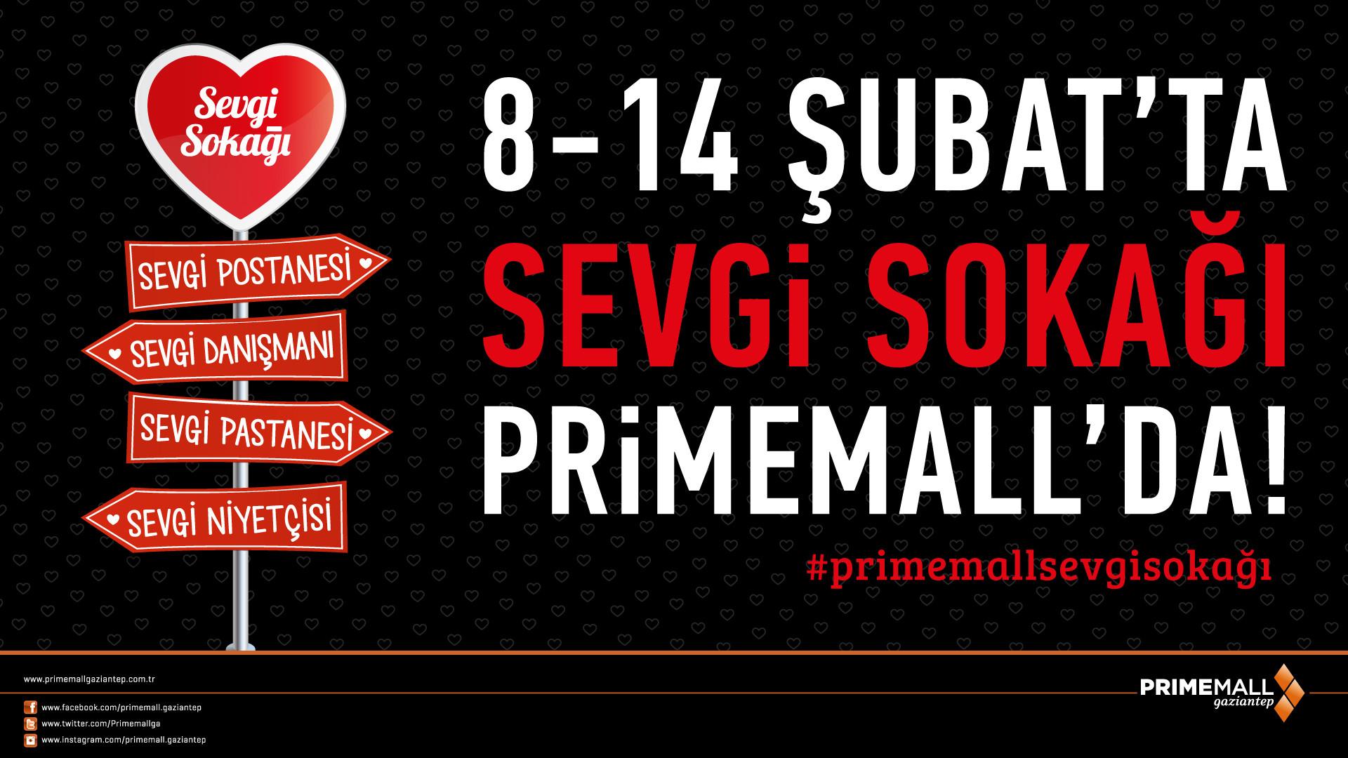 8-14 Şubat'ta Sevgi Sokağı Primemall'da!