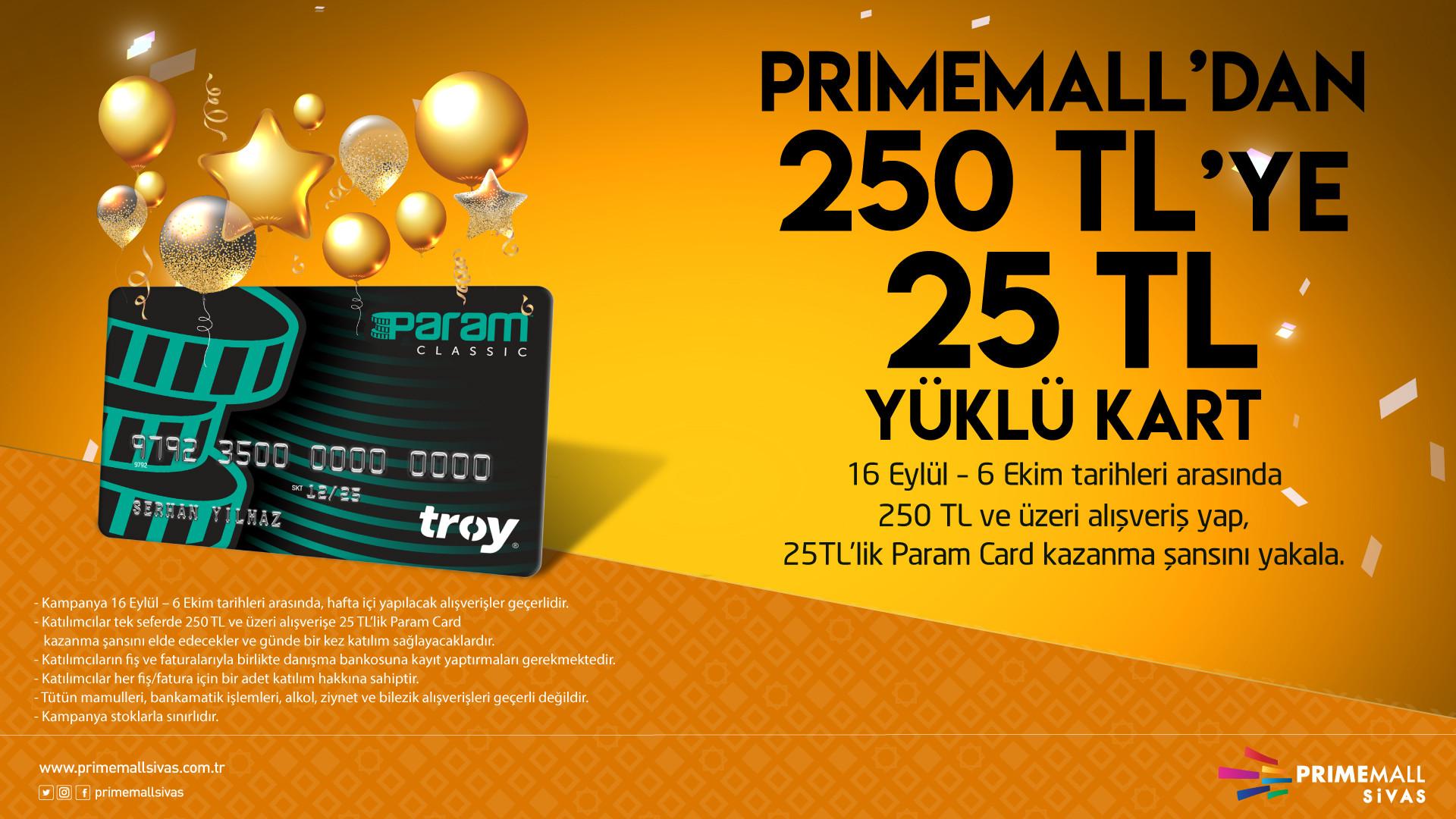 Primemall'dan 250 TL'ye 25 TL Yüklü Kart