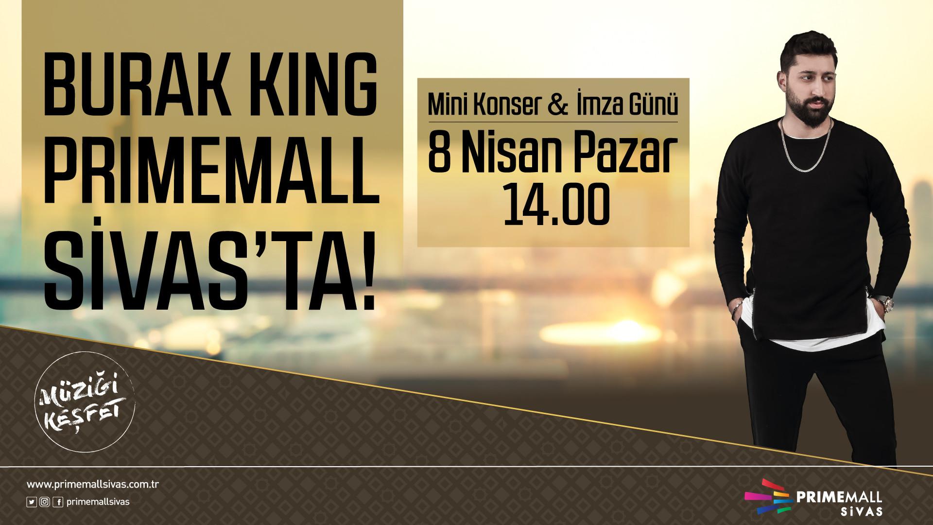 Burak King Primemall Sivas'ta!