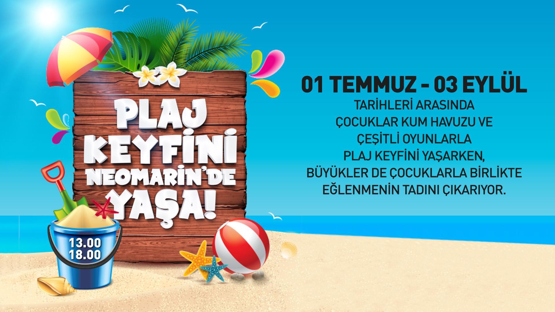 Plaj Keyfini Neomarin'de Yaşa