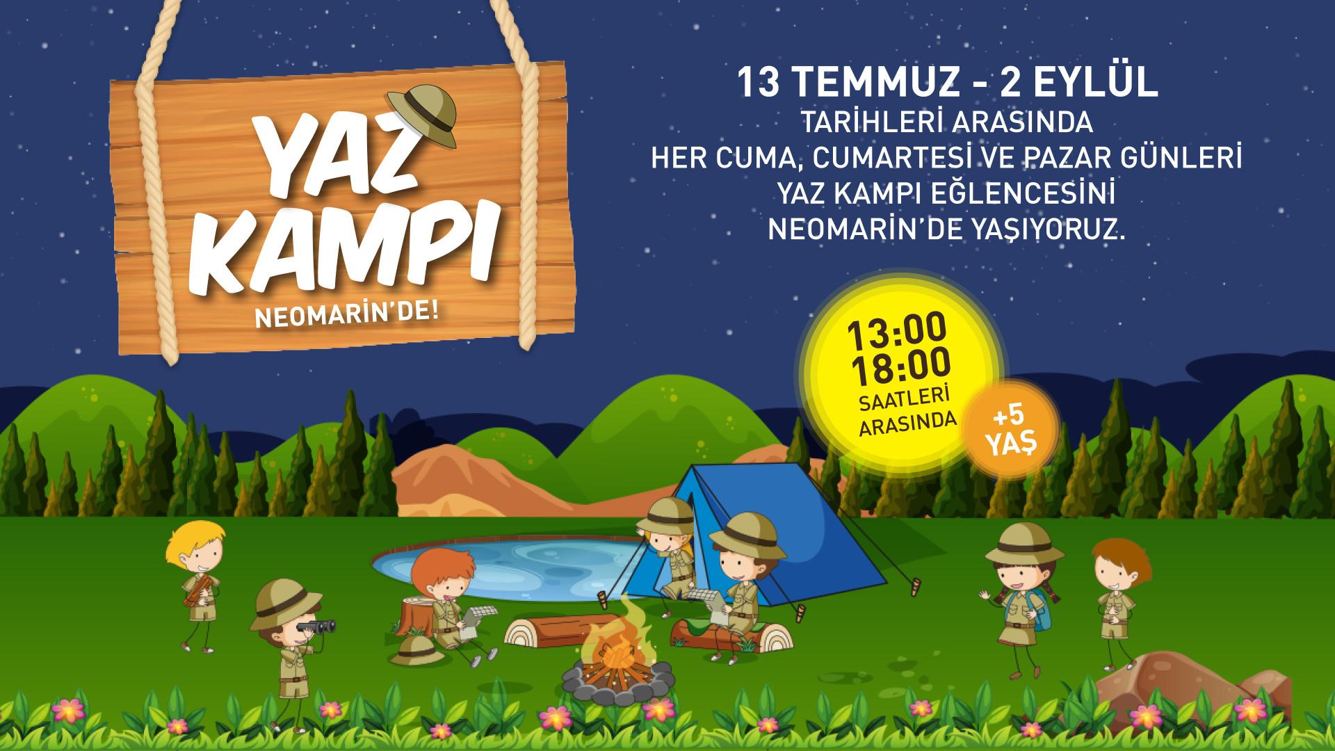 Yaz Kampı Neomarin'de
