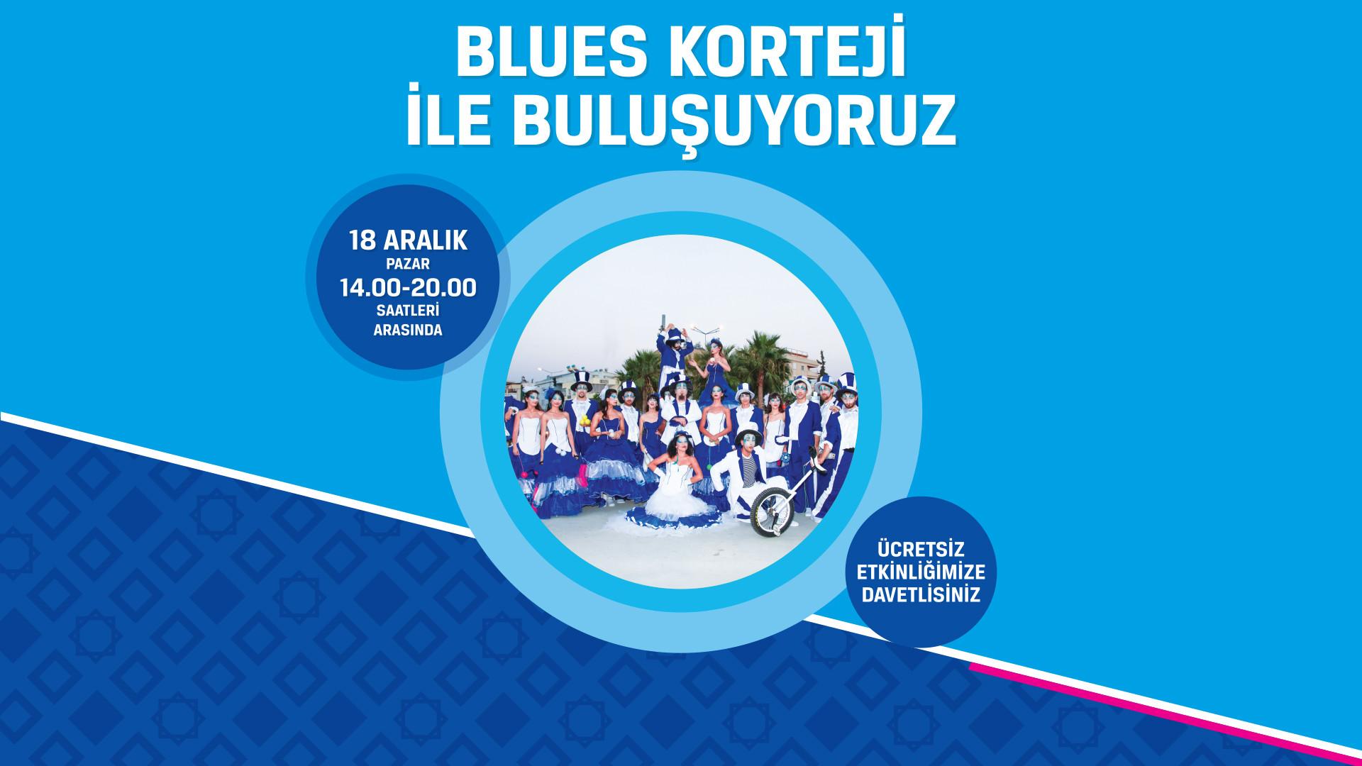 Blues Korteji ile Buluşuyoruz