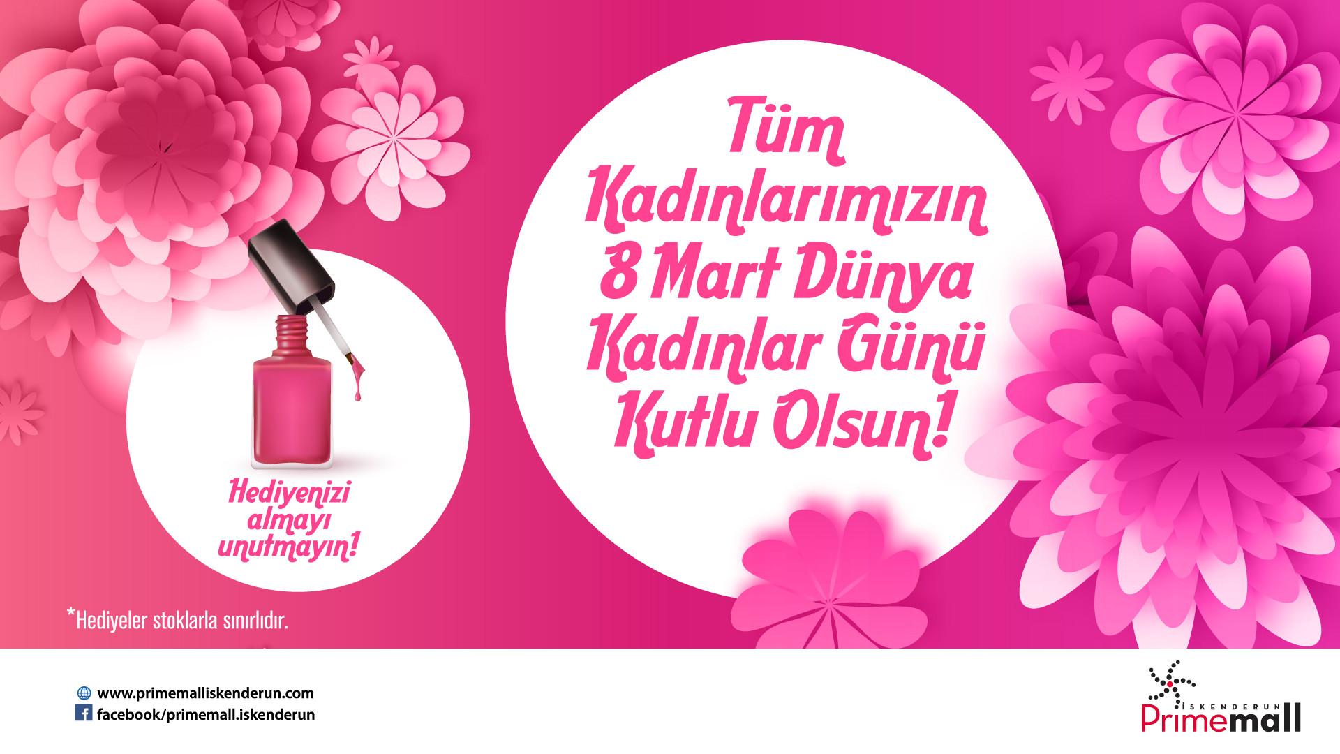 Tüm Kadınlarımızın 8 Mart Dünya Kadınlar Günü Kutlu Olsun
