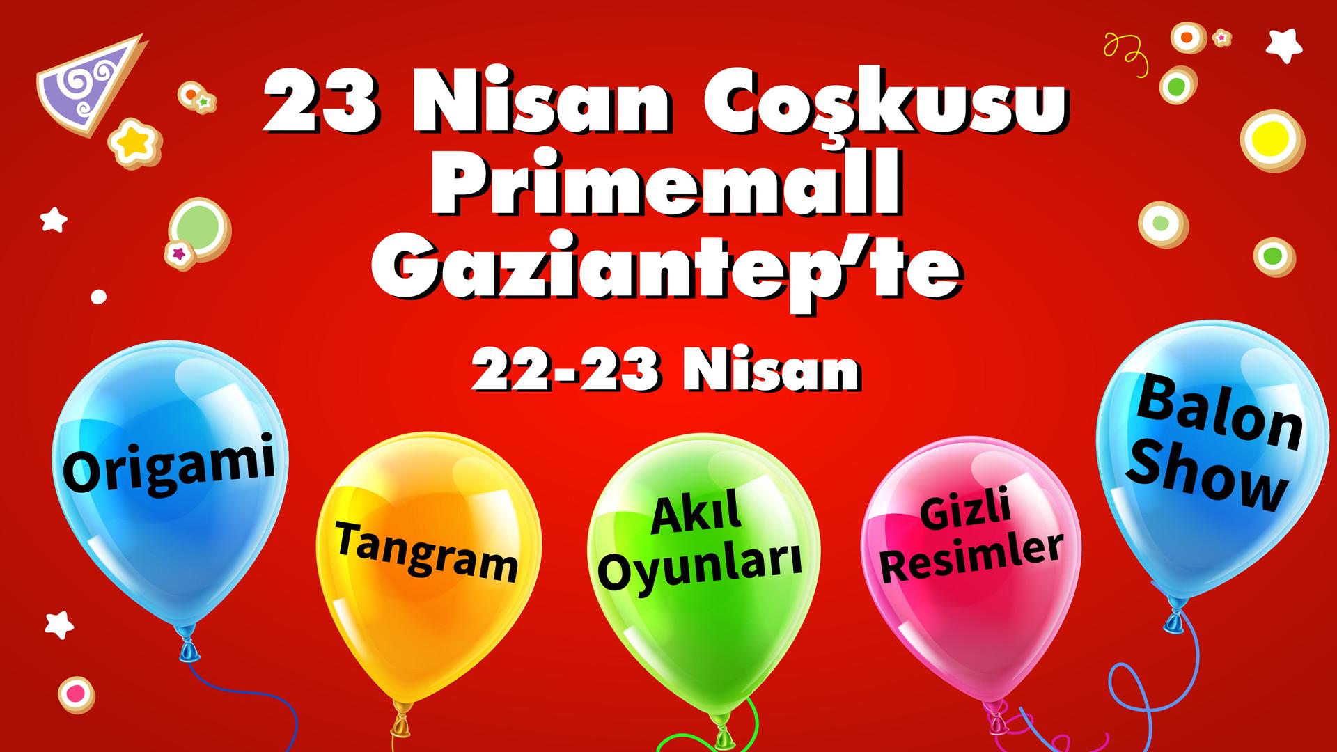 23 Nisan coşkusu Primemall Gaziantep'te