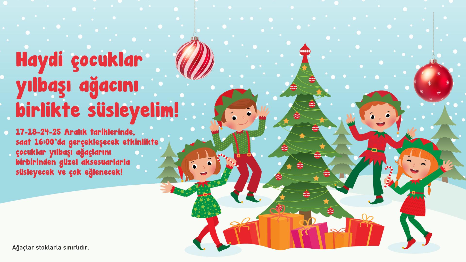 Haydi Çocuklar Yılbaşı Ağacını Birlikte Süsleyelim