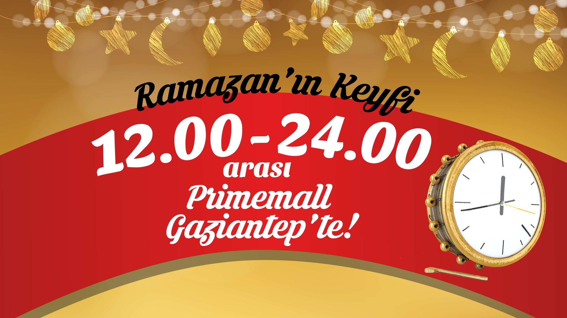 Ramazan'ın keyfi Primemall Gaziantep'te!