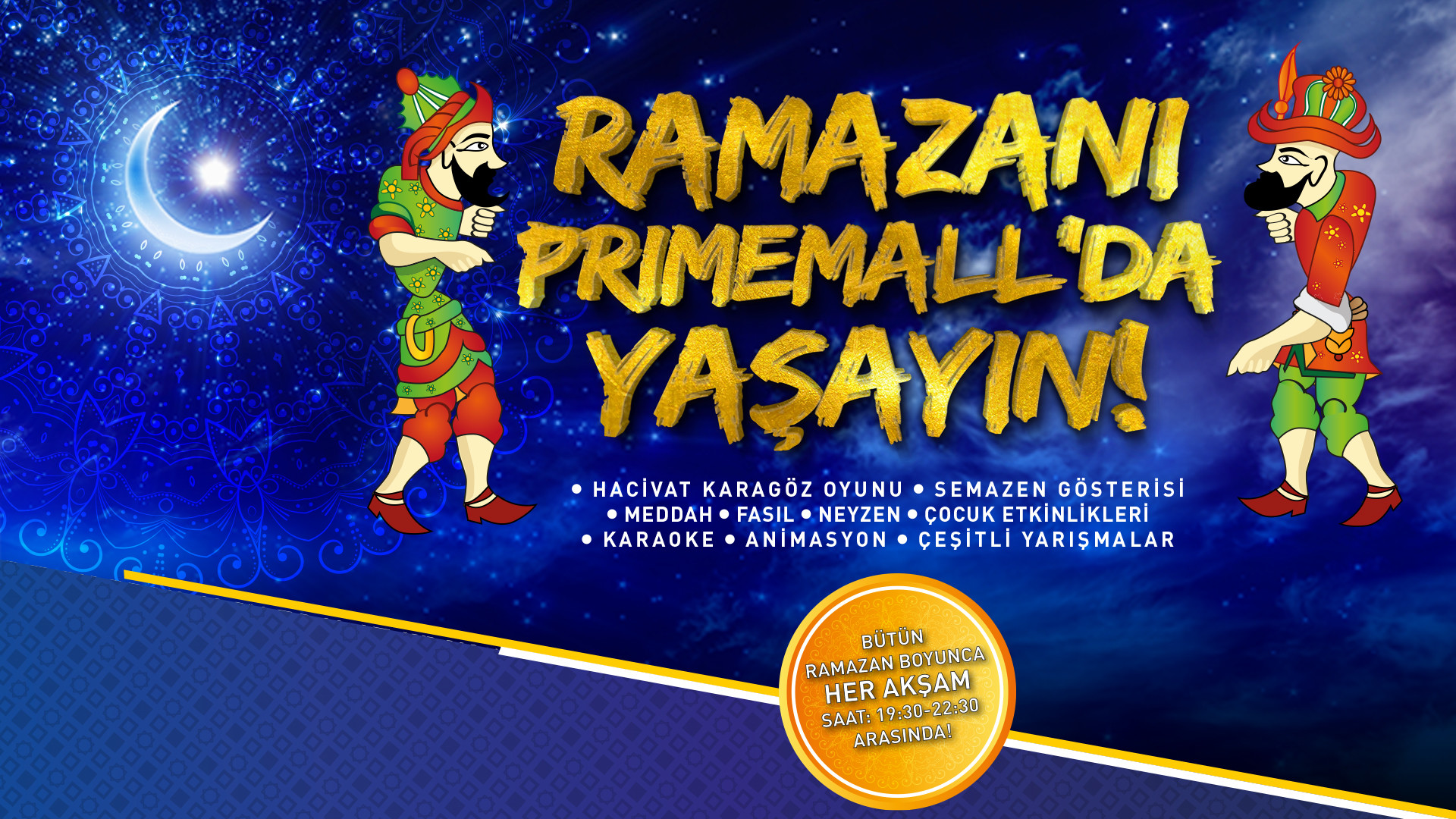 Ramazan'ı Primemall'da Yaşayın!