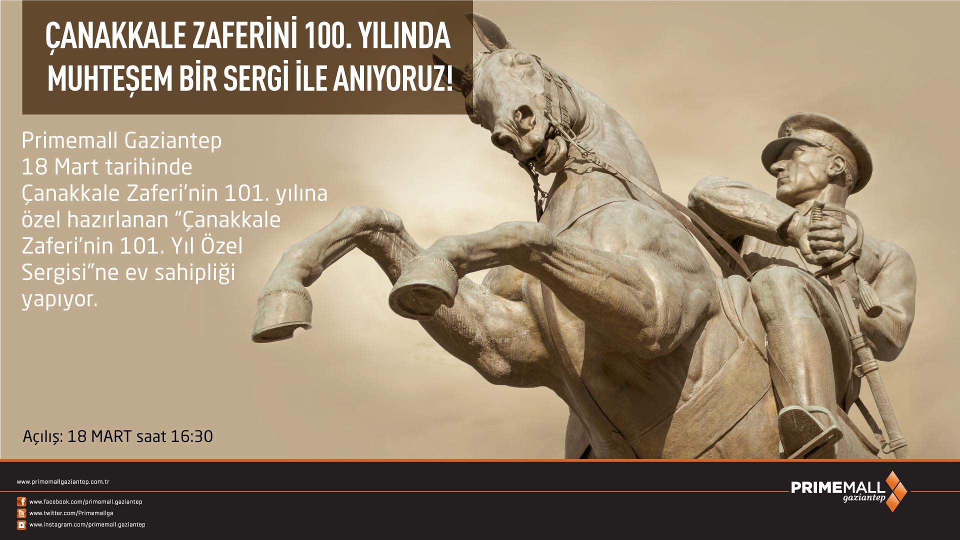 Çanakkale Zaferini 100. yılında Muhteşem Bir Sergi İle Anıyoruz!