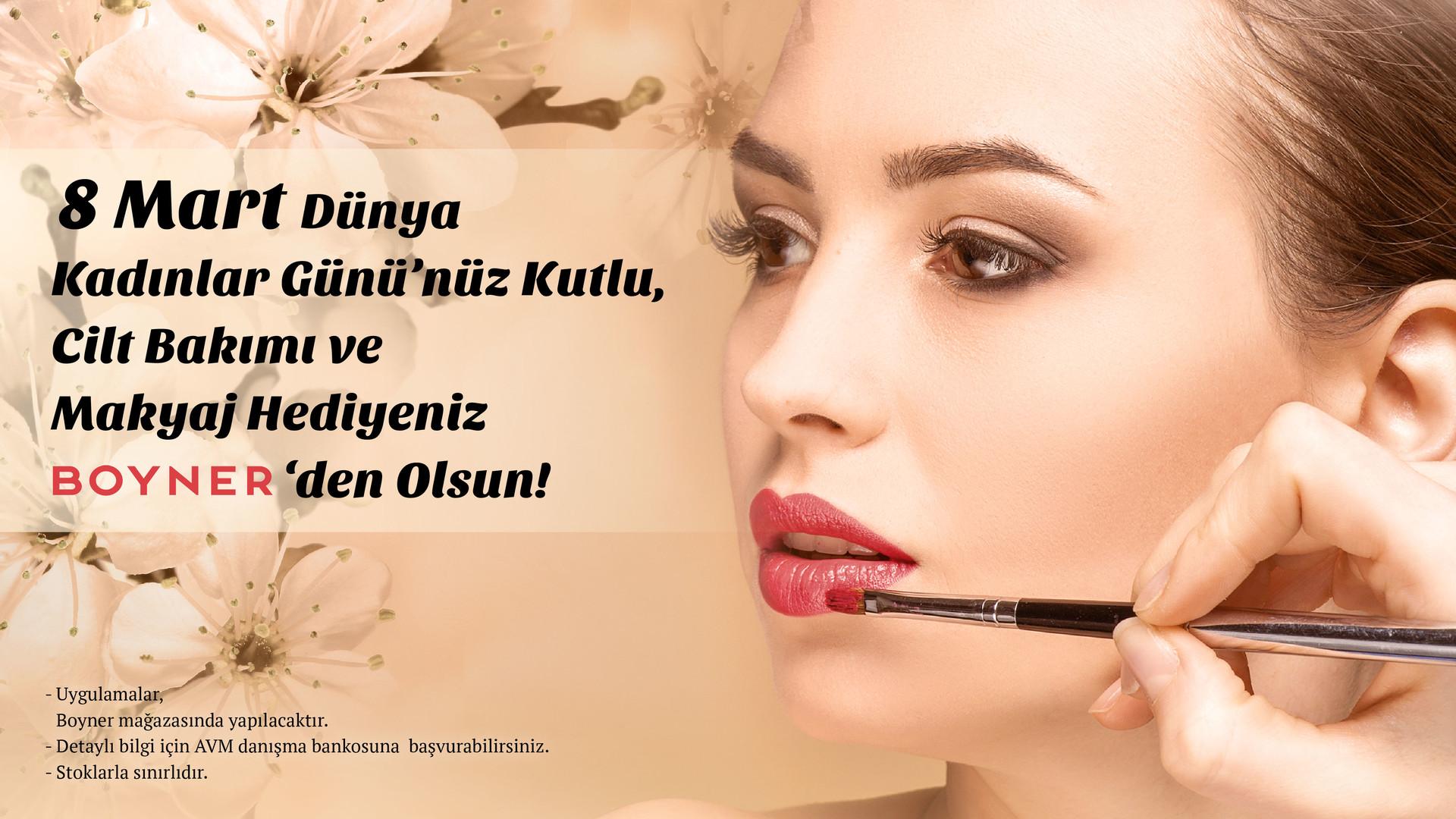 8 Mart Dünya Kadınlar Günü'nüz Kutlu, Cilt Bakımı ve Makyaj Hediyeniz Boyner'den Olsun!