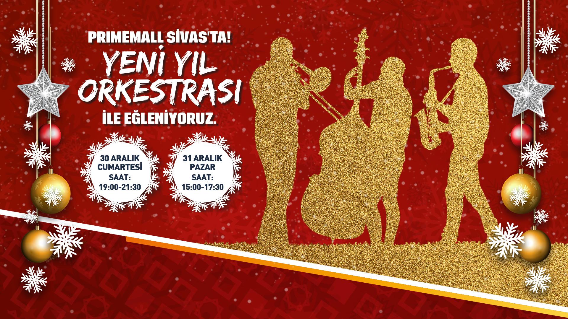 Primemall Sivas'ta Yeni Yıl Orkestrası ile Eğleniyoruz