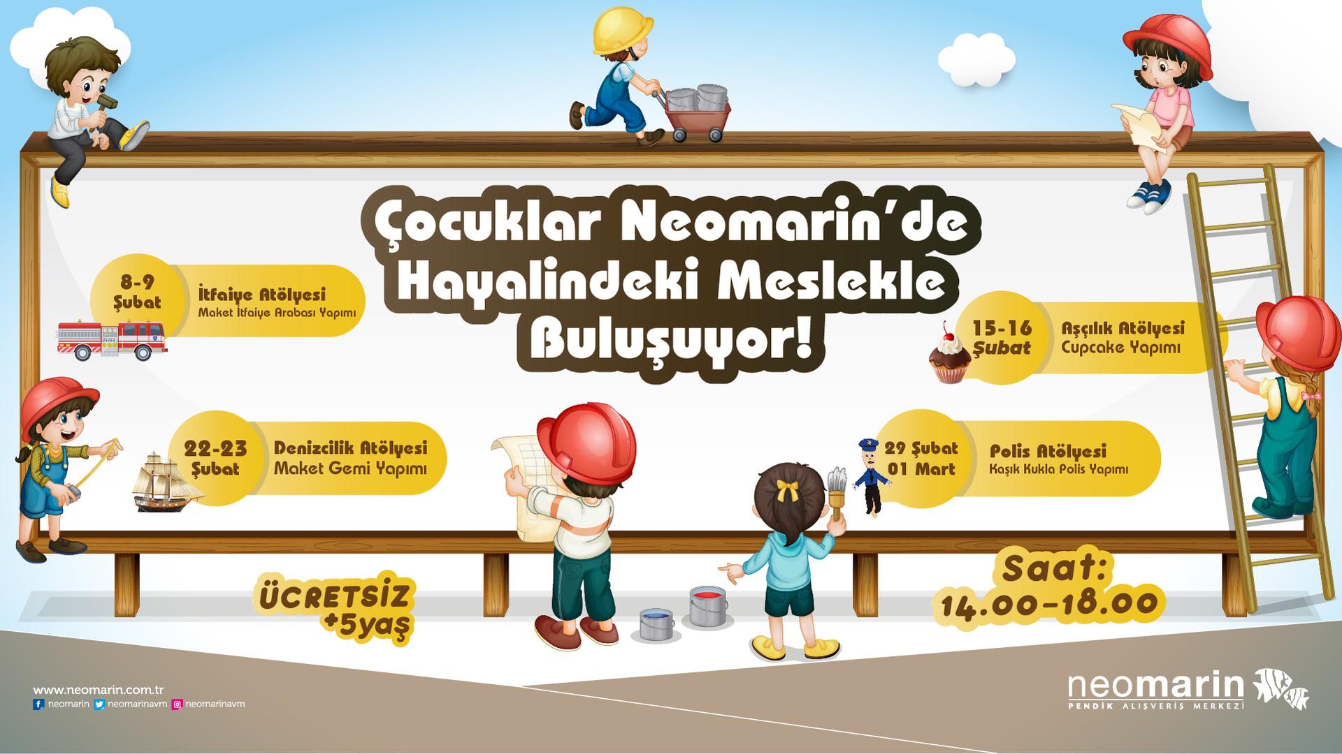Çocuklar Neomarin'de Hayalindeki Meslekle Buluşuyor
