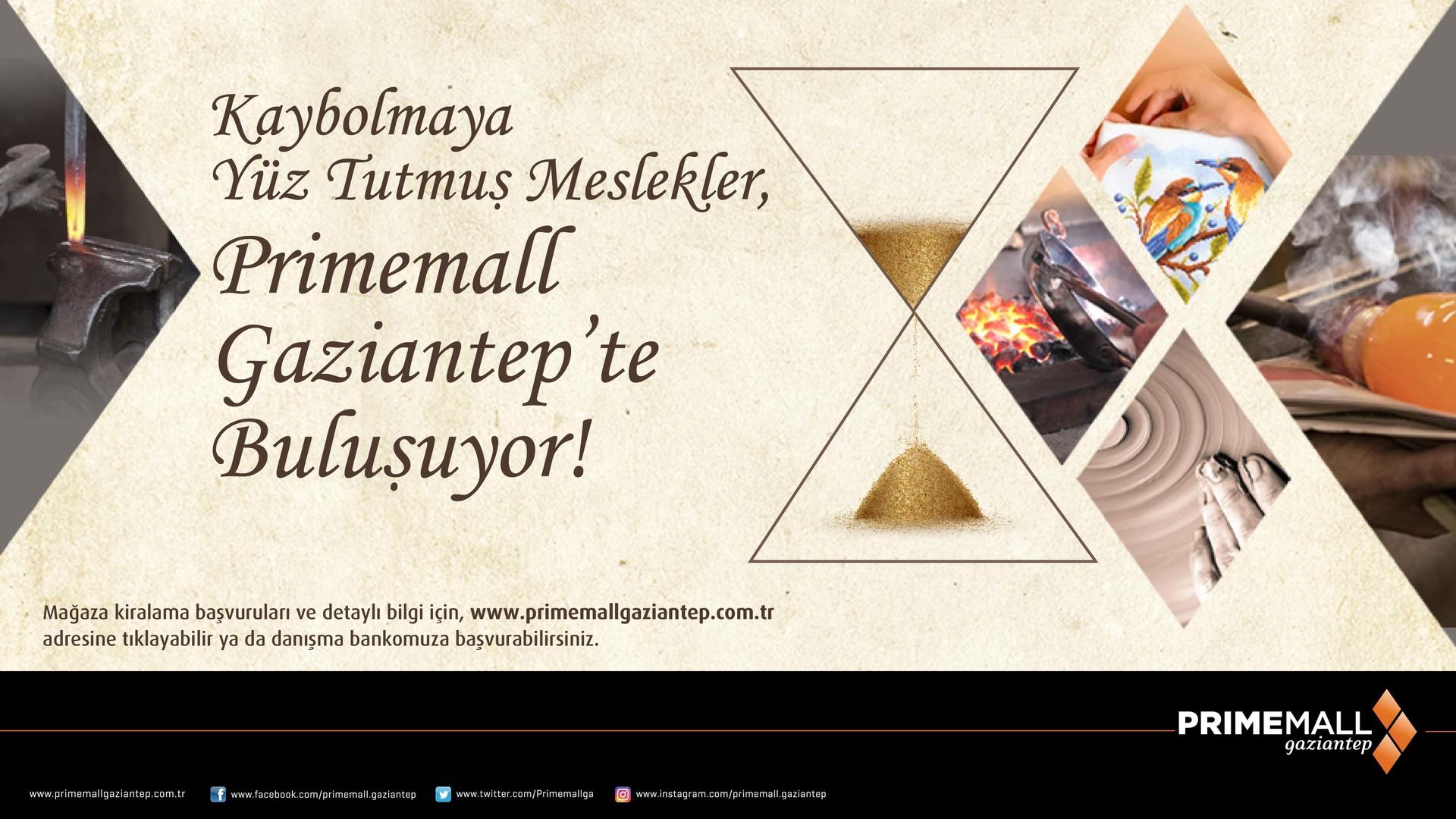 Kaybolmaya Yüz Tutmuş Meslekler, Primemall Gaziantep'te Buluşuyor!