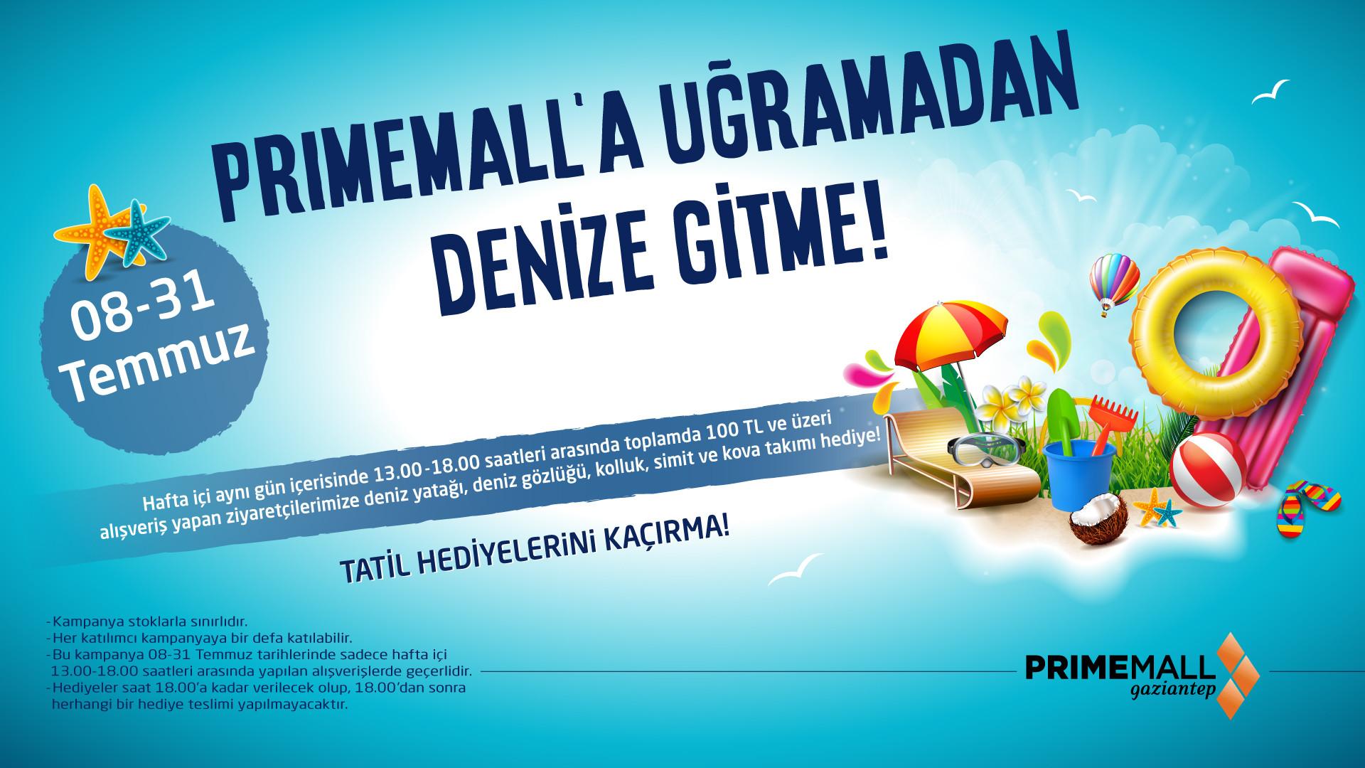 Primemall'a Uğramadan Denize Gitme!