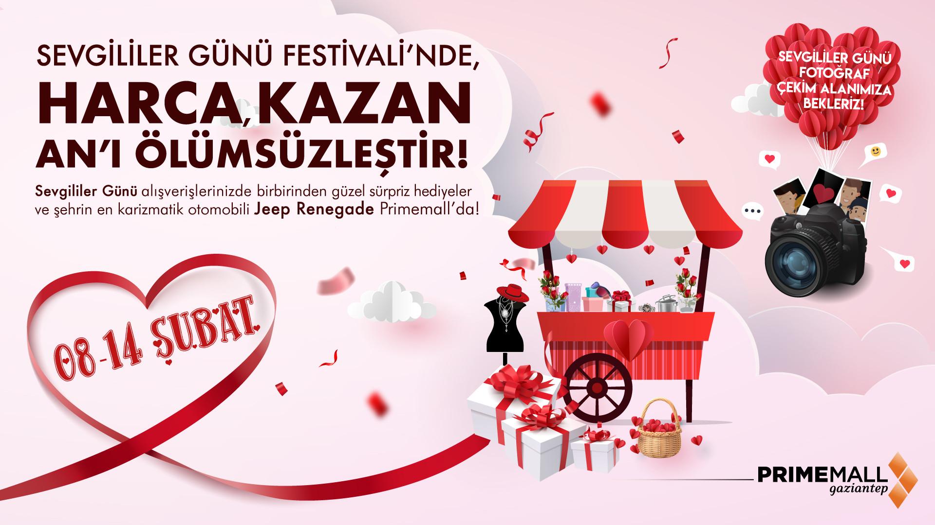Sevgililer Günü Festivali'nde, Harca,Kazan An'ı Ölümsüzleştir!