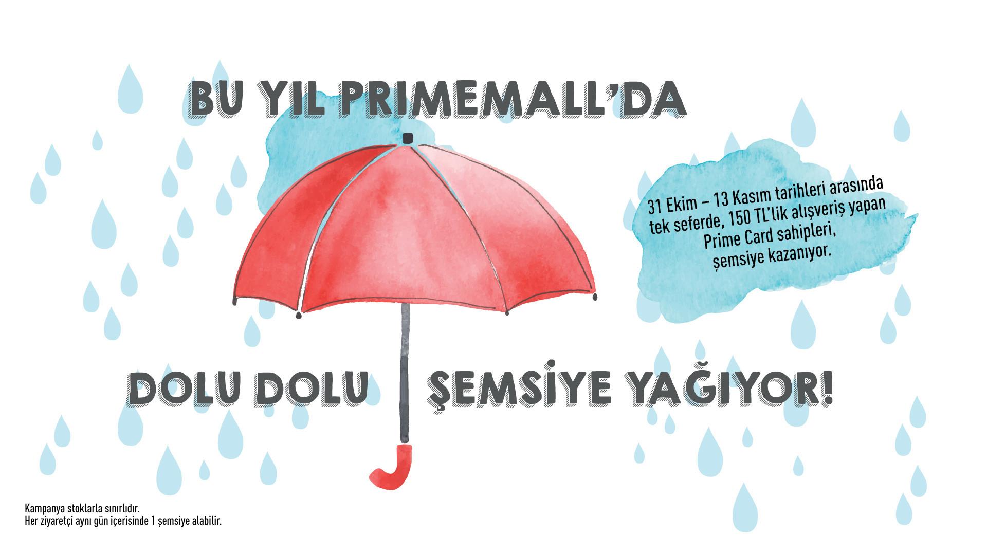 Bu Yıl Primemall'da Dolu Dolu Şemsiye Yağıyor