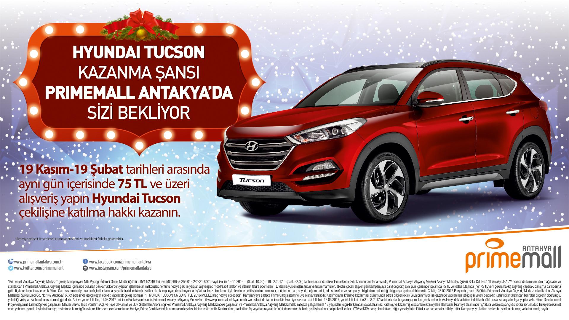 Hyundai Tucson Kazanma Şansı Primemall Antakya'da Sizi Bekliyor