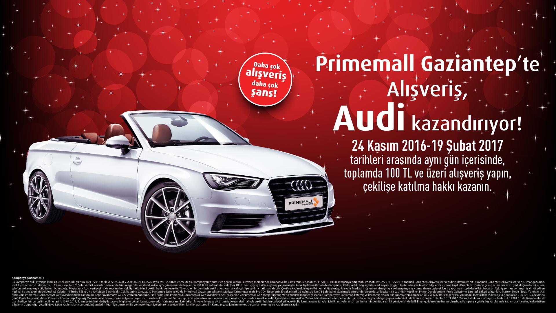 Primemall Gaziantep'te Alışveriş, Audi Kazandırıyor!