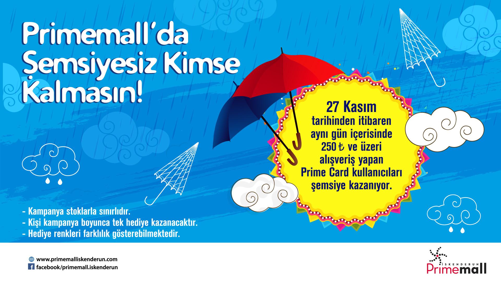 Primemall'da Şemsiyesiz Kimse Kalmasın