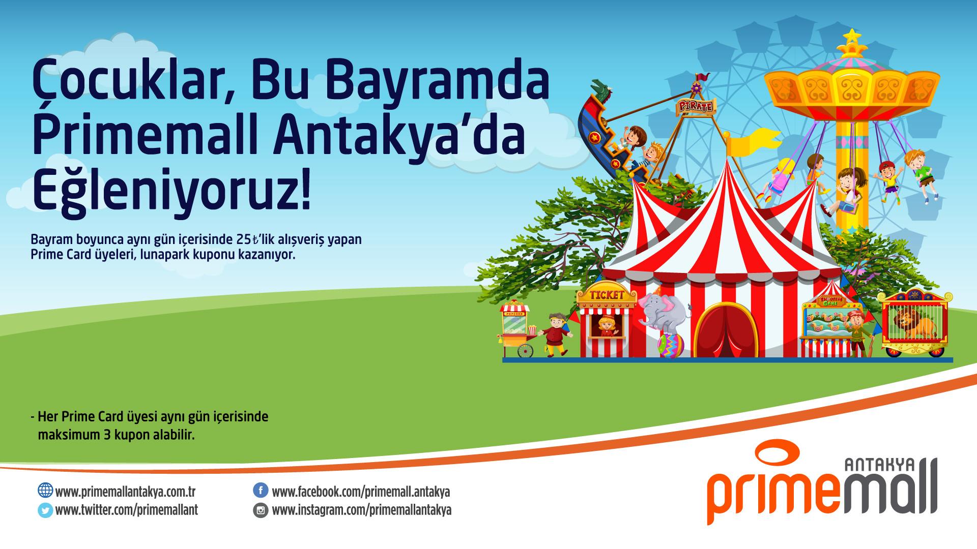 Çocuklar, Bu Bayramda Primemall Antakya'da Eğleniyoruz!