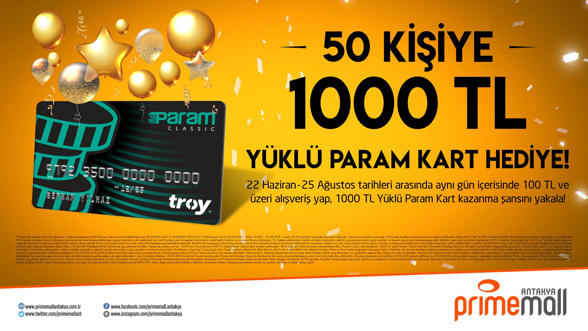 50 Kişiye 1000 TL Yüklü Param Kart Hediye!